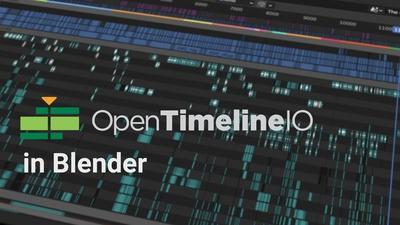 OpenTimelineIO in Blender