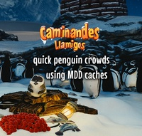 Quick Penguin Crowds using MDD caches