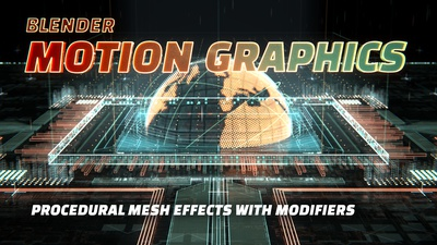 03b Creating the Look: Procedural Mesh Effects with Modifiers