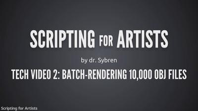 Tech 2: Render 10,000 OBJ files
