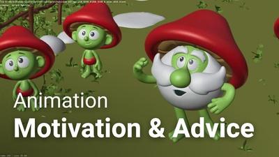 Animation: Motivation & Advice