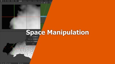Chapter 2-5: Space Manipulation