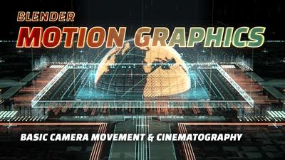 02a Camera Control & Basic Cinematography: Basic Camera Movement & Cinematography
