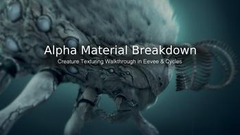 Alpha Material Breakdown